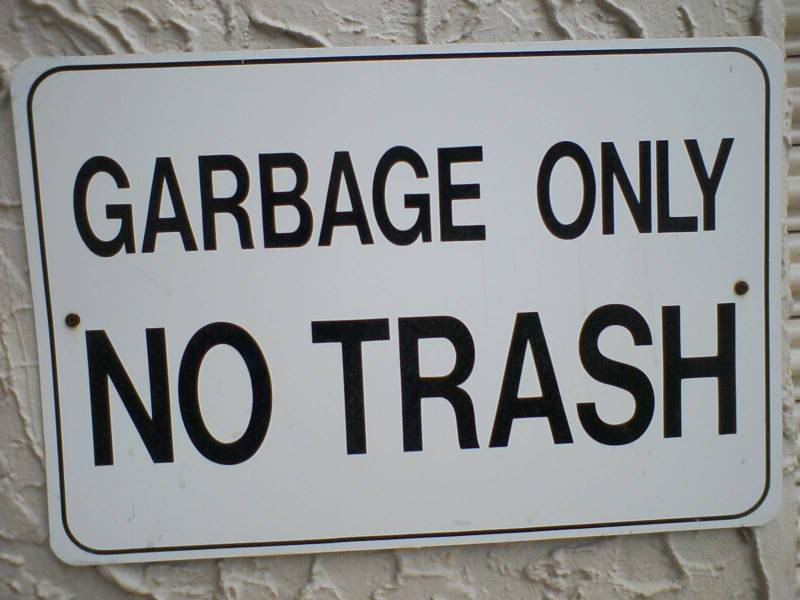 Garbage Funny Sign